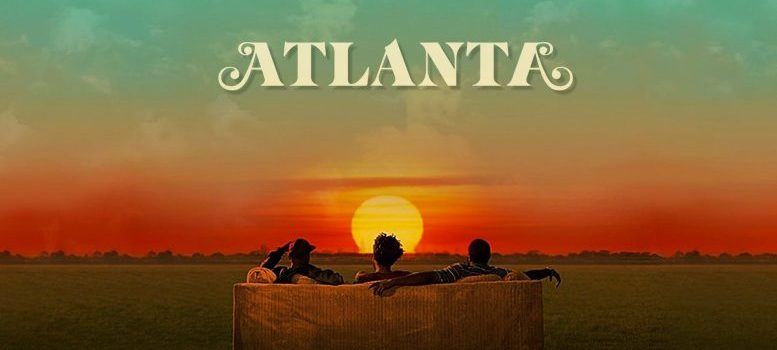 'Atlanta' to return for Third Season at FX – The show is expected to return in 2019