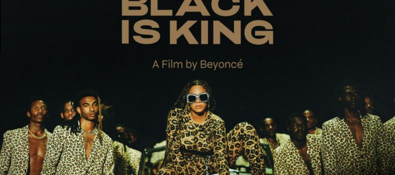 "Beyoncé's Love Song to the Black Diaspora the ""Black is King"" Film is Out!"